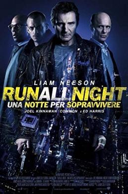 Run All Night - Una notte per sopravvivere poster ITA