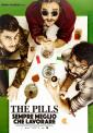 The Pills - Sempre meglio che lavorare poster ITA