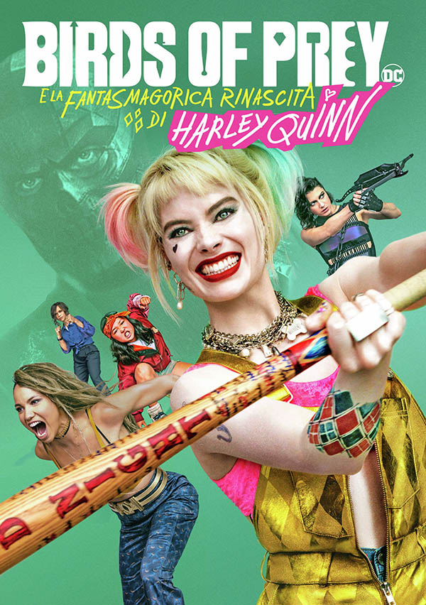 Birds of Prey (e la fantasmagorica rinascita di Harley Quinn)_Digital