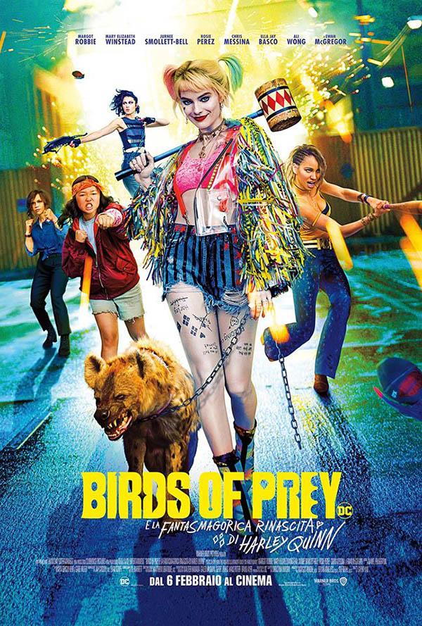 Birds of Prey e la fantasmagorica rinascita di Harley Quinn_Poster Italia