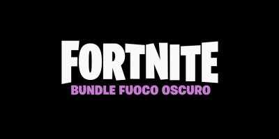 Fortnite: Bundle Fuoco Oscuro – Il più ricco pacchetto di contenuti di Fortnite sul mercato è disponibile oggi con 13 nuovi oggetti