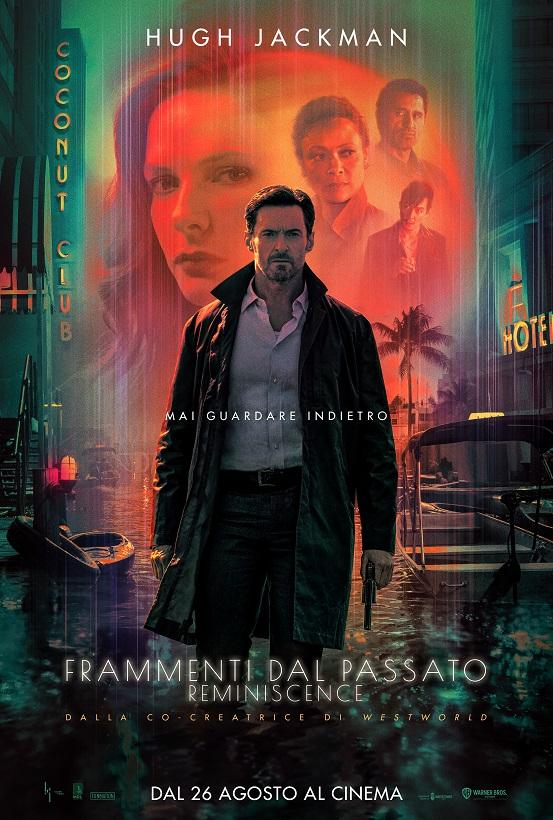 Frammenti dal Passato   Reminiscence   Poster Italia   Dal 26 agosto al cinema
